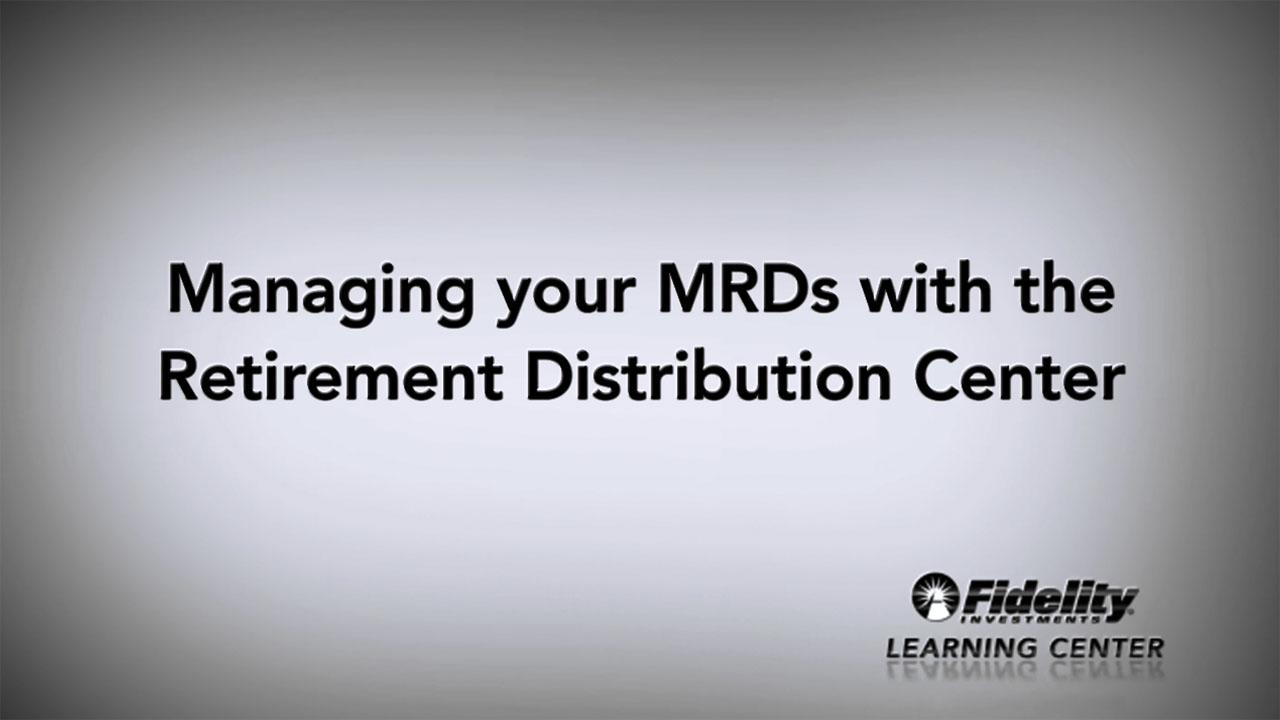 Retirement Distribution Center - Fidelity