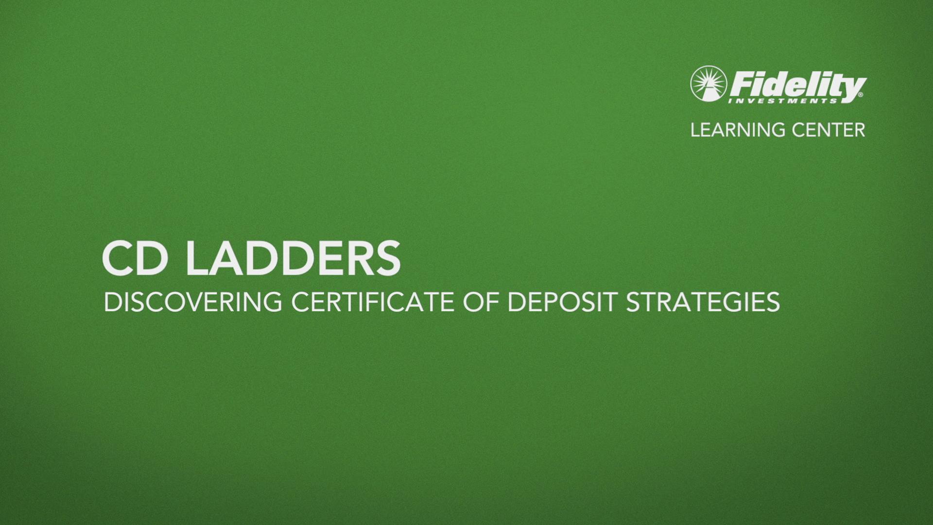 Cd Ladders Fidelity