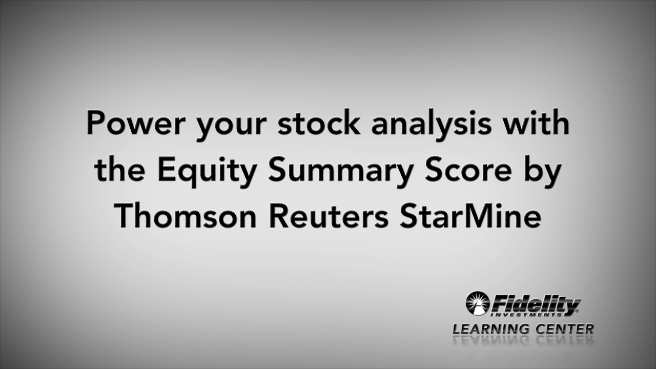 Fidelity Stock Quotes Power Your Stock Analysis With The Equity Summary Score From